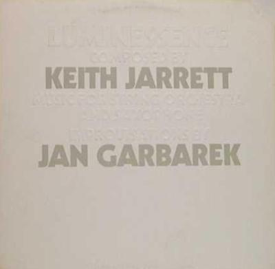 Keith Jarrett / Jan Garbarek ‎– Luminessence