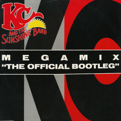 "KC And The Sunshine Band* ‎– Megamix - ""The Official Bootleg"""