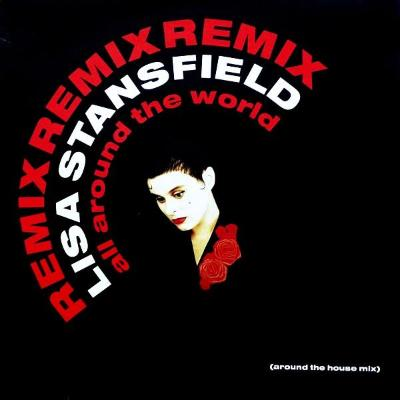 Lisa Stansfield ‎– All Around The World (Remix)