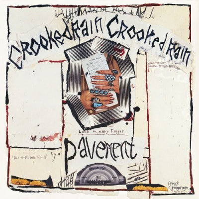Pavement ‎– Crooked Rain, Crooked Rain