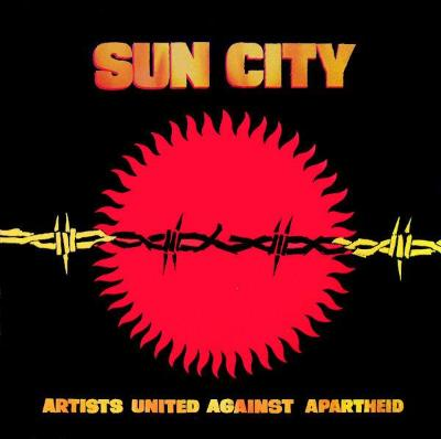 Artists United Against Apartheid ‎– Sun City