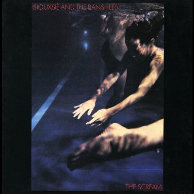 Siouxsie And The Banshees ‎– The Scream