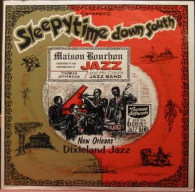 Thomas Jefferson And His Creole Jazz Band ‎– Sleepytime Down South