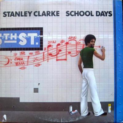 Stanley Clarke ‎– School Days