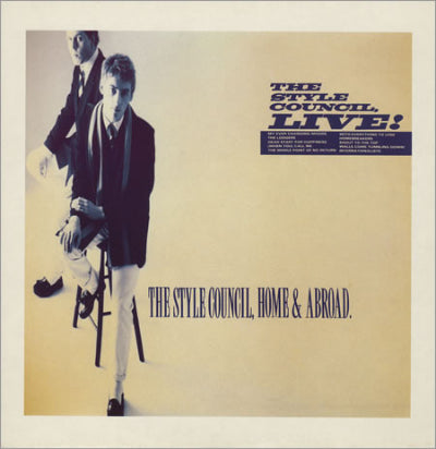 Style Council, The ‎– Home And Abroad - The Style Council, Live!