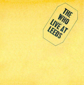 Who, The ‎– Live At Leeds