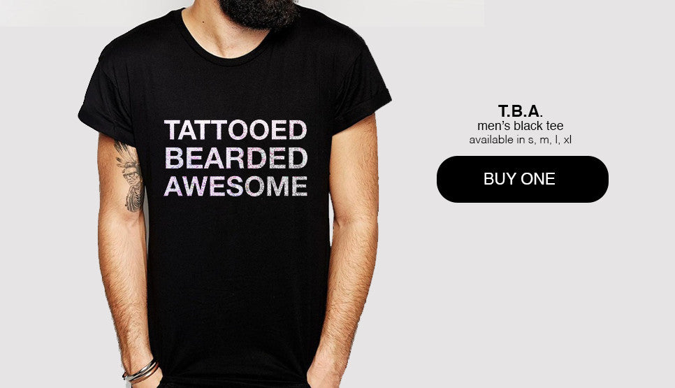 Tattooed, Bearded, Awesome