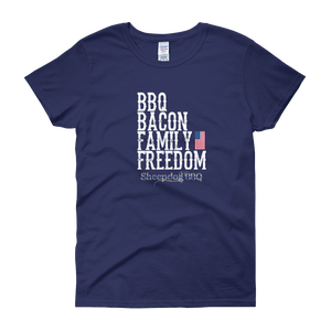 """BBQ, BACON, FAMILY, FREEDOM"" - Women's short sleeve t-shirt"