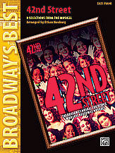 42nd Street Broadway's Best Series arr. Neuburg for Easy Piano