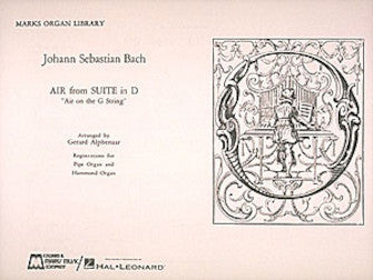 Bach - Air on the G String - Air from Suite in D arr. Gerard Alphenaar - Organ Solo