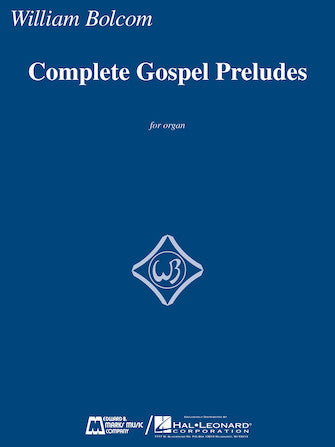 Bolcom, William - Complete Gospel Preludes - Organ Solo