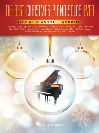XMAS - Best Christmas Piano Solos Ever - Sixty-One (61) Seasonal Favorites - Piano Solo Collection