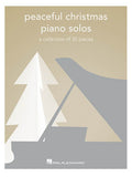 XMAS - Peaceful Christmas Piano Solos: A Collection of 30 Pieces - Piano Solo Collection