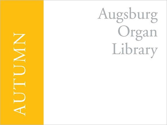 Augsburg Organ Library: Autumn - Mixed Organ Collection