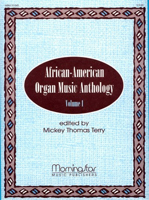 African-American Organ Music Anthology, Volume 1 - Mixed Organ Collection