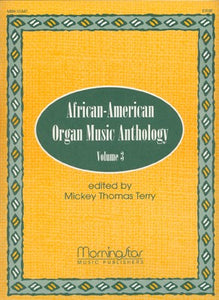 African-American Organ Music Anthology, Volume 3 - Mixed Organ Collection