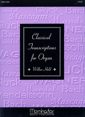 Classical Transcriptions for Organ arr. Wilbur Held - Mixed Organ Collection