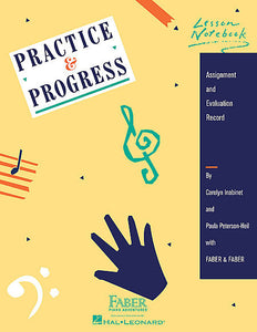 Practice & Progress Lesson Notebook by Carolyn Inabinet & Paula Peterson-Heil with Nancy & Randall Faber Faber Piano Adventures