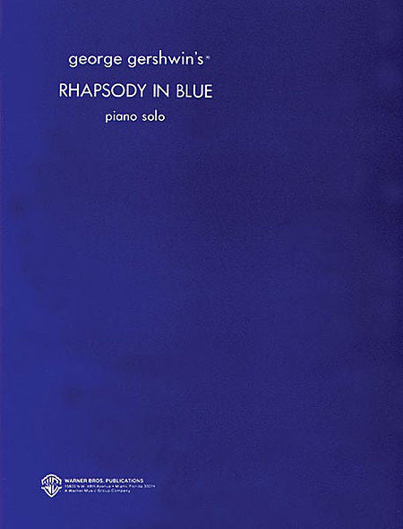 George Gershwin - Rhapsody in Blue (Original) arr. by George Gershwin for Piano Solo Piano Solo Composer Collection Piano Solo