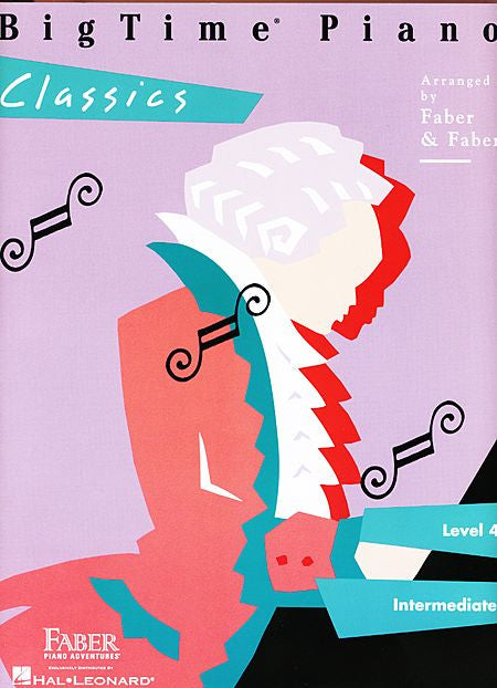 BigTime Classics Level 4 Faber Piano Adventures Book