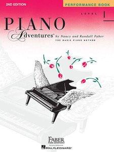 Level 1 - Performance Book - 2nd Edition Piano Adventures Faber Piano Adventures Performance Book