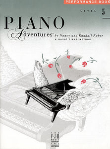 Level 5 - Performance Book Piano Adventures Faber Piano Adventures Performance Book