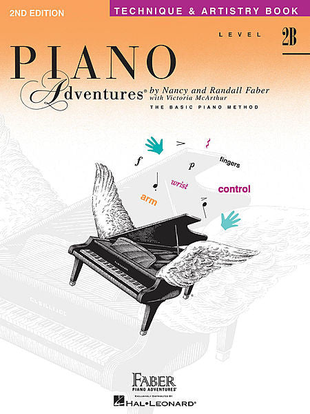 Level 2B - Technique & Artistry Book - 2nd Edition Piano Adventures Faber Piano Adventures Technique & Artistry Book