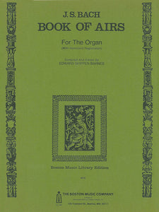 Bach - Book Of Airs ed. Edward Shippen Barnes - Organ Solo (POP)