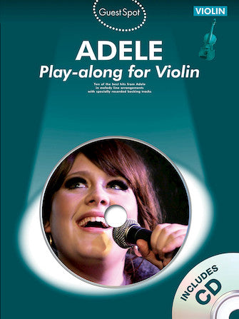 Adele - Play-Along for Violin - Violin Solo w/CD - Guest Spot Series (OUT OF PRINT)