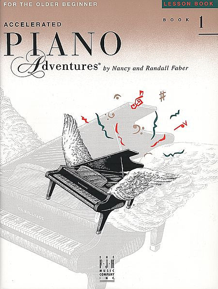 Accelerated Piano Adventures for the Older Beginner Lesson Book 1 Faber Piano Adventures