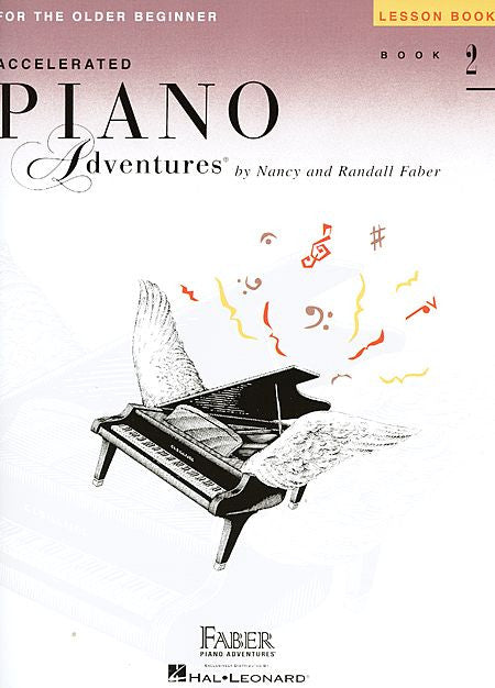 Accelerated Piano Adventures for the Older Beginner Lesson Book 2 Faber Piano Adventures