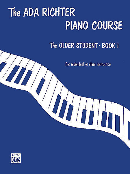 Richter, Ada - Piano Course: The Older Student, Book 1 - Piano Method Series*