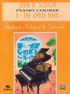 Schaum, John W. - Piano Course, G: The Amber Book - Piano Method Series*