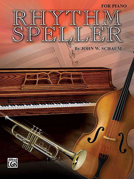 Schaum, John W. - Rhythm Speller - Piano Method Series*
