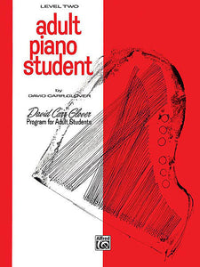Glover, David Carr - Adult Piano Student, Level 2 - Piano Method Series*