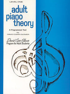 Glover, David Carr - Adult Piano Theory, Level 1 - Piano Method Series*