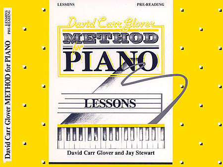 Glover, David Carr - Method for Piano: Lessons, Pre-Reading - Piano Method Series*