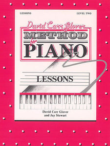 Glover, David Carr - Method for Piano: Lessons, Level 2 - Piano Method Series*