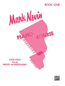 Nevin, Mark - Piano Course, Book 1 - Piano Study through Melody & Musicianship - Piano Method Series*