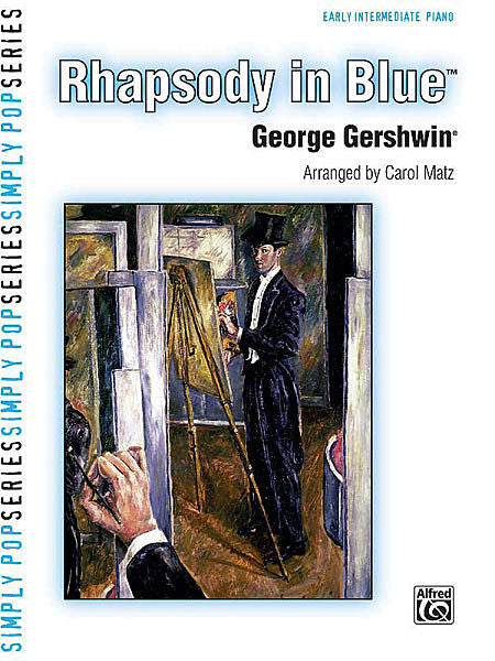 Gershwin - Rhapsody in Blue arr.Carol Matz, Early Intermediate