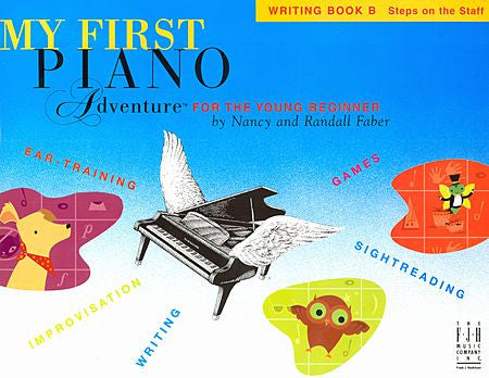 My First Piano Adventure Writing Book B Faber Piano Adventures Writing Book B