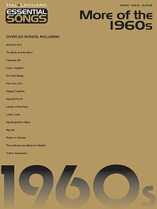 Essential Songs - More of the 1960s Piano/Vocal/Guitar Songbook P/V/G