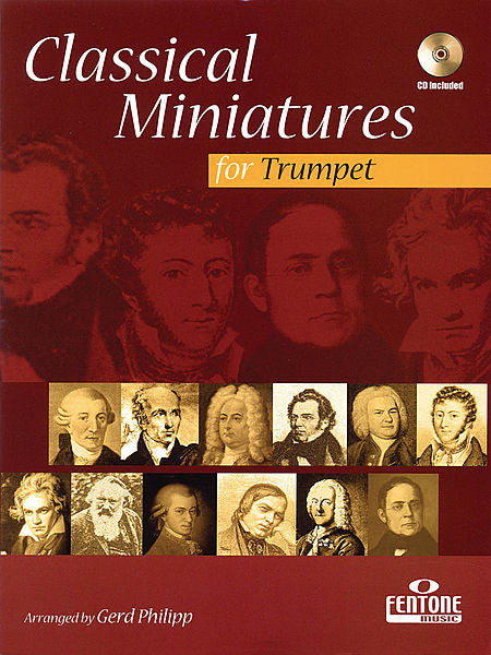 Classical Miniatures for Trumpet Book/CD Packs arr. Gerd Philipp
