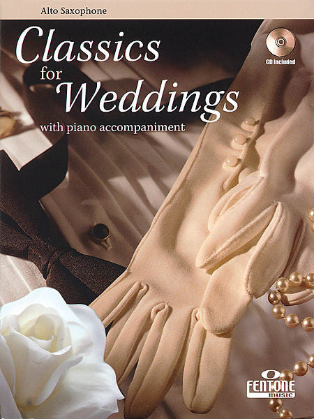 Classics for Weddings Alto Saxophone Book/CD Packs Fentone Instrumental Books Alto Sax