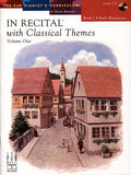 In Recital with Classical Themes, Volume One, Book 1 - various - Piano Book