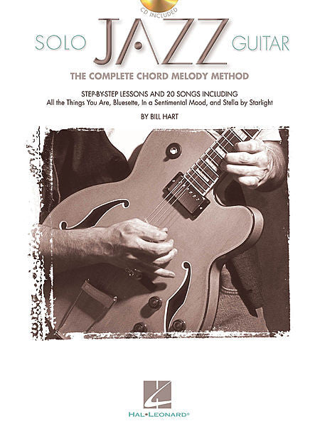 Solo Jazz Guitar The Complete Chord Melody Method by Bill Hart Guitar Educational Book/CD Pack