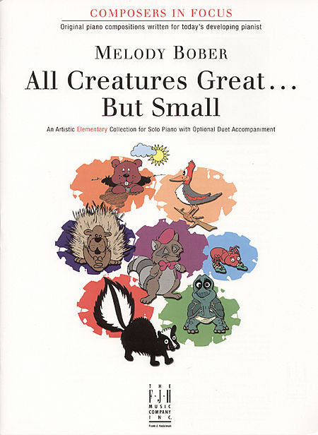All Creatures Great . . . But Small (NFMC) - Melody Bober - Piano Book