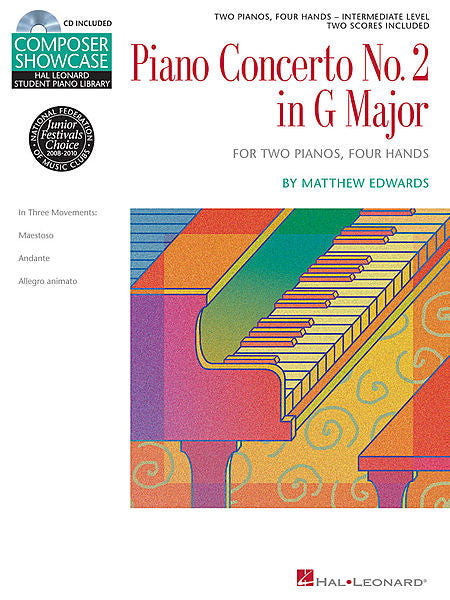 Concerto No. 2 in G Major for 2 Pianos, 4 Hands Hal Leonard Student Piano Library Composer Showcase Intermediate Level by Matthew Edwards Intermediate Level Educational Piano Library Book/CD Pack