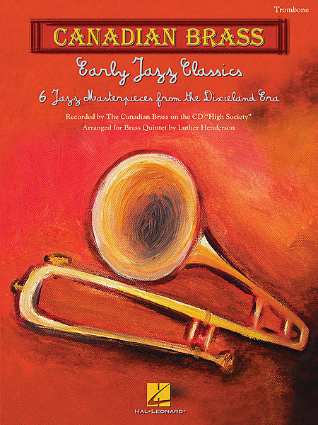 Early Jazz Classics Canadian Brass Quintets Trombone arr. Luther Henderson Brass Ensemble Trombone