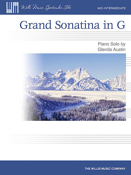 Grand Sonatina in G Willis Music Spectacular Solos/Mid-Intermediate Level Glenda Austin Mid-Intermediate Level Willis